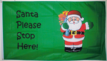 SANTA PLEASE STOP HERE - 5X3 FLAG